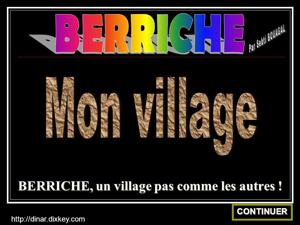 BERRICHE, un village pas comme les autres !