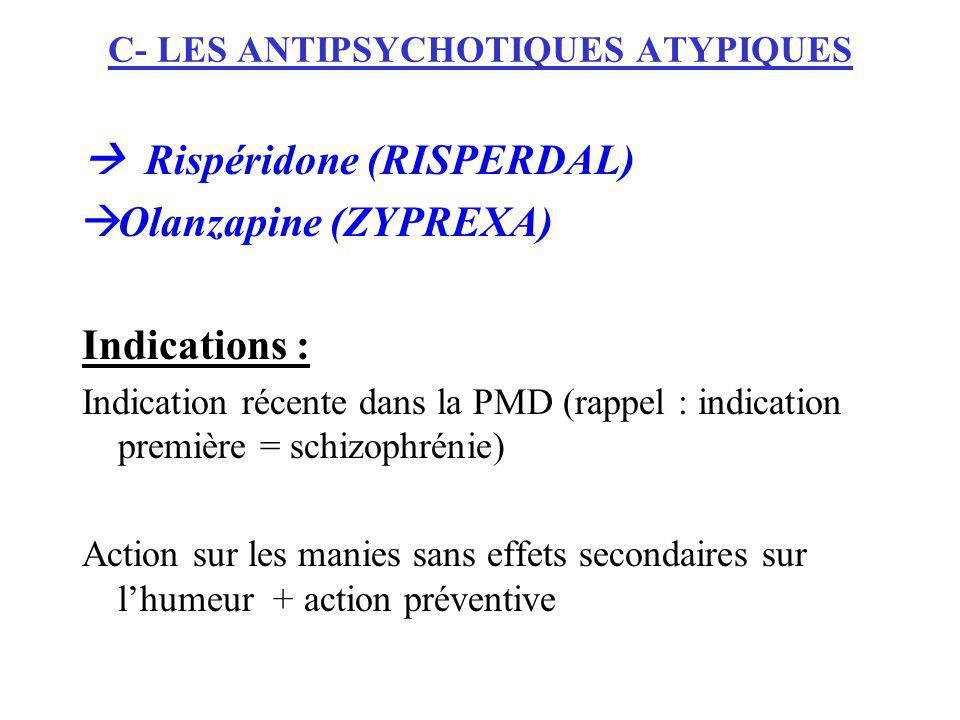 C- LES ANTIPSYCHOTIQUES ATYPIQUES
