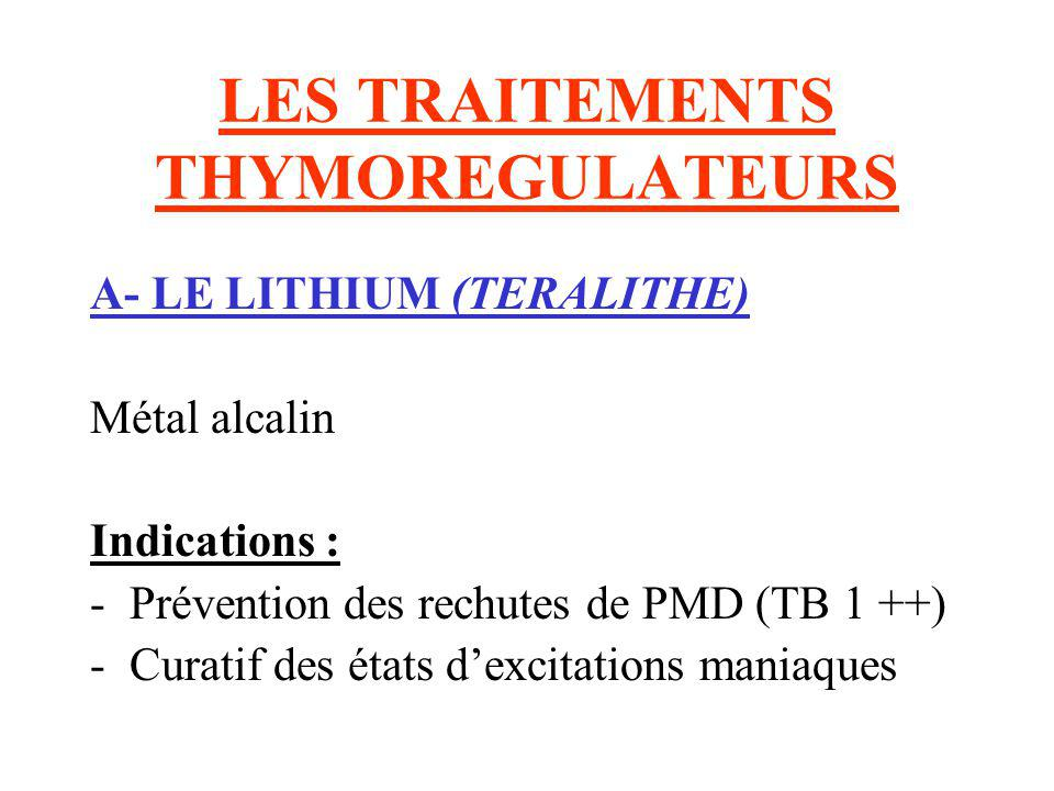 LES TRAITEMENTS THYMOREGULATEURS