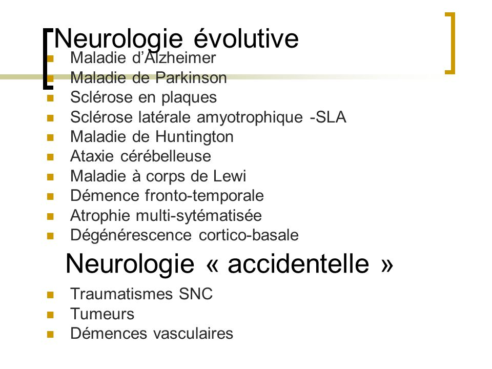 Neurologie « accidentelle »