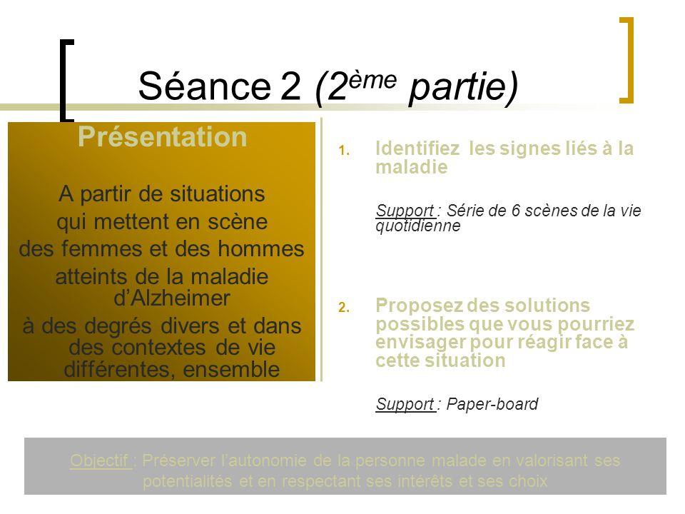 Séance 2 (2ème partie) Présentation A partir de situations