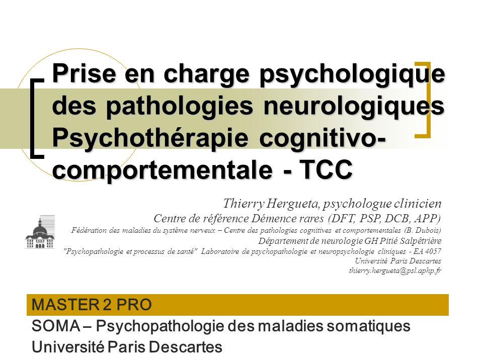 Prise en charge psychologique des pathologies neurologiques Psychothérapie cognitivo-comportementale - TCC