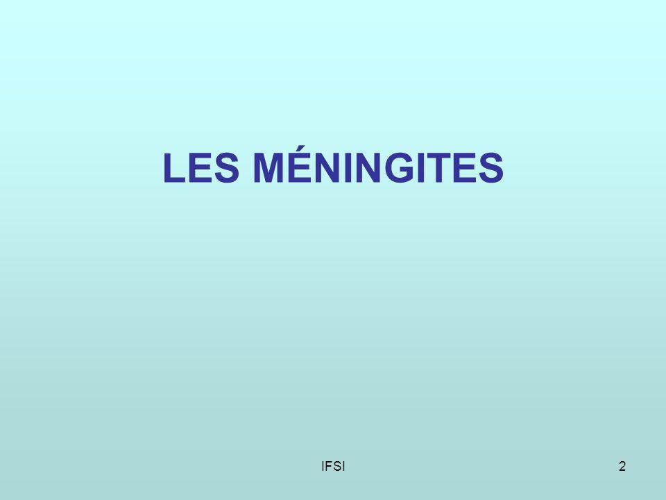 LES MÉNINGITES IFSI