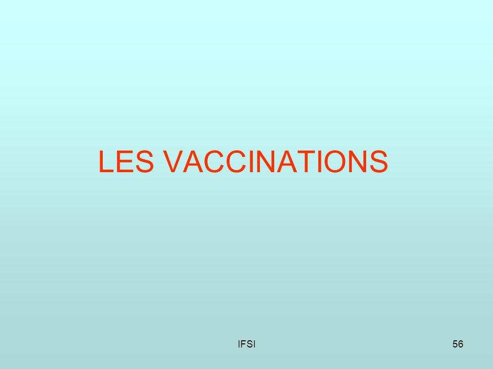 LES VACCINATIONS IFSI