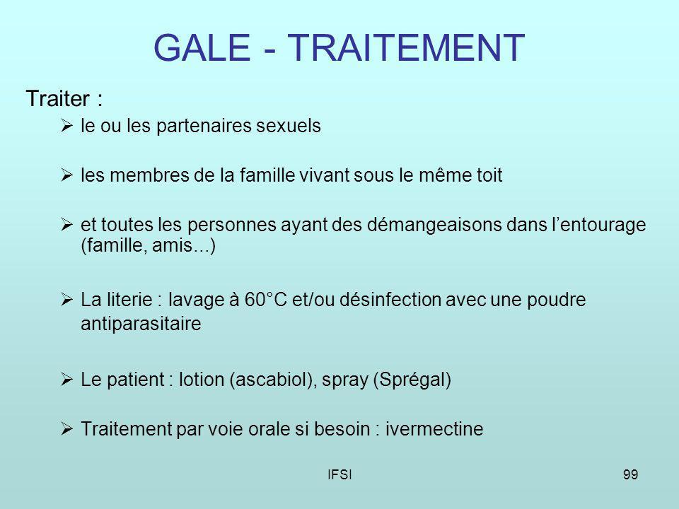 GALE - TRAITEMENT Traiter : le ou les partenaires sexuels