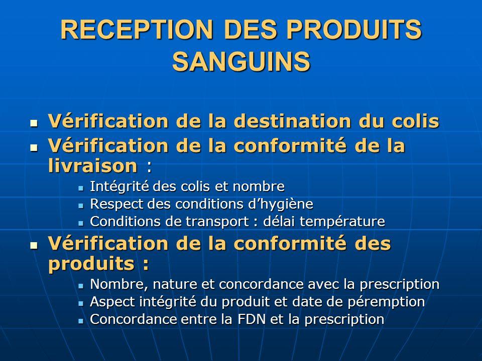 RECEPTION DES PRODUITS SANGUINS
