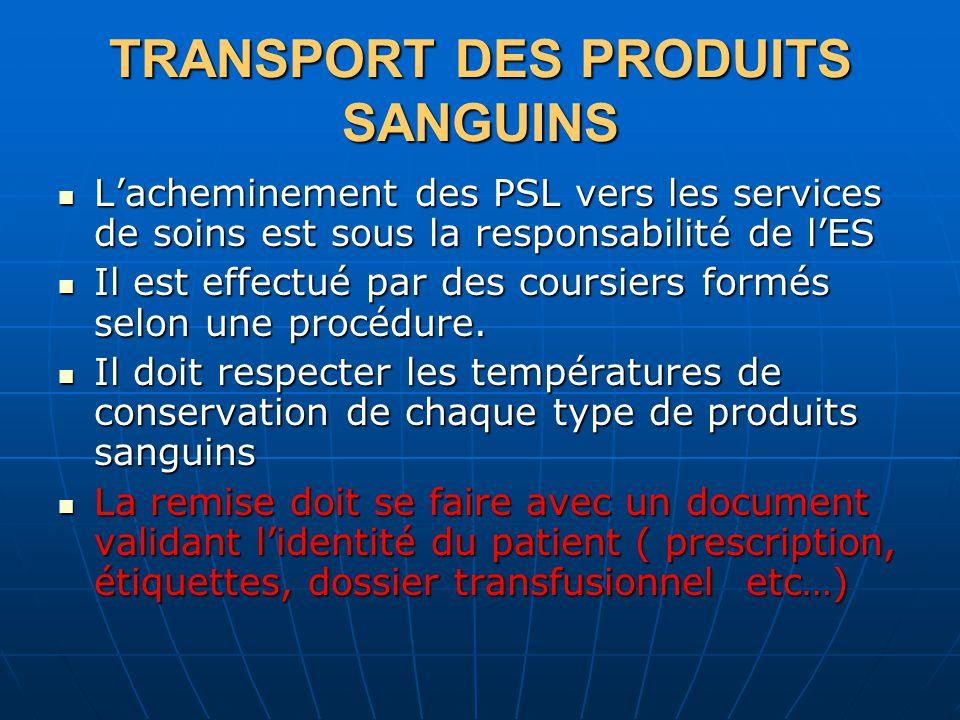 TRANSPORT DES PRODUITS SANGUINS