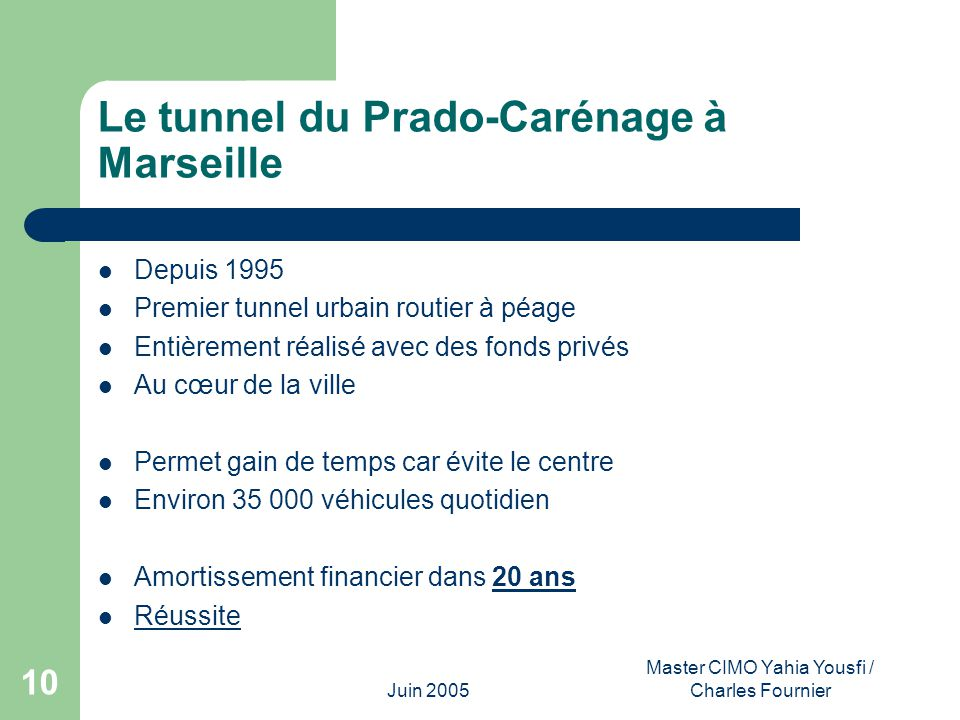 Le tunnel du Prado-Carénage à Marseille