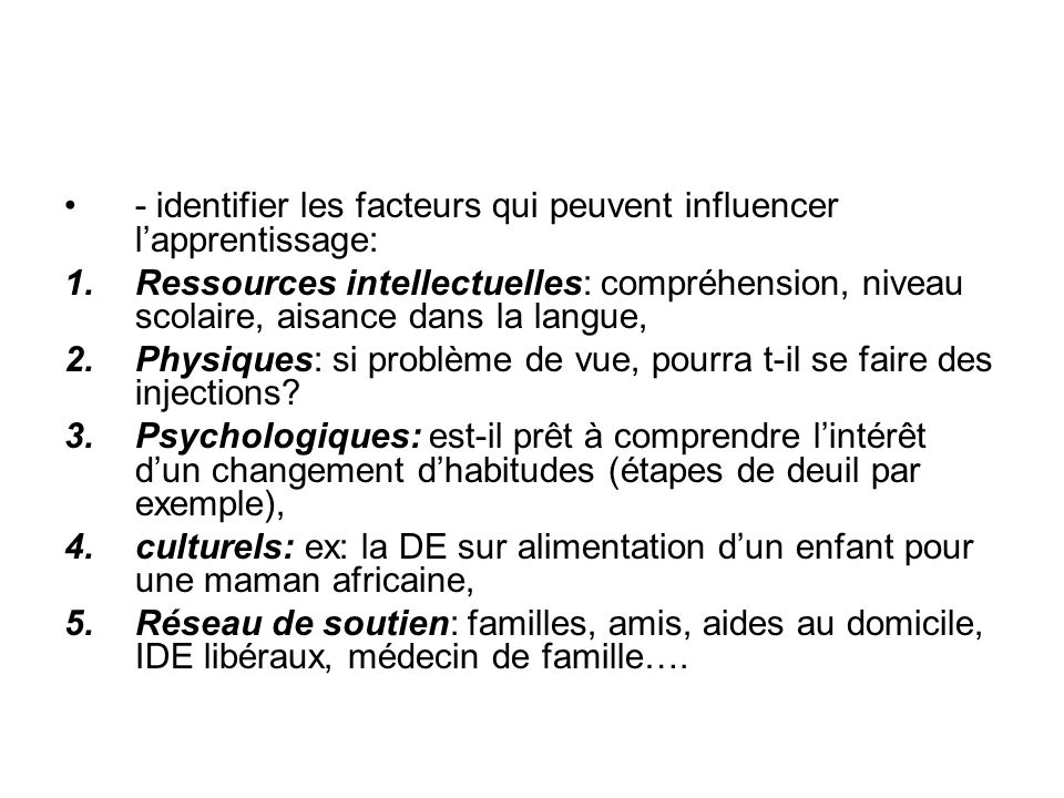 - identifier les facteurs qui peuvent influencer l'apprentissage: