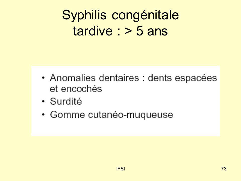 Syphilis congénitale tardive : > 5 ans