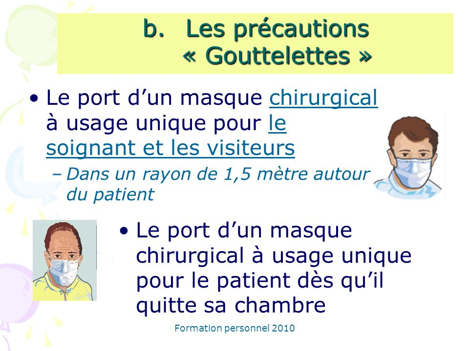 Les précautions « Gouttelettes »