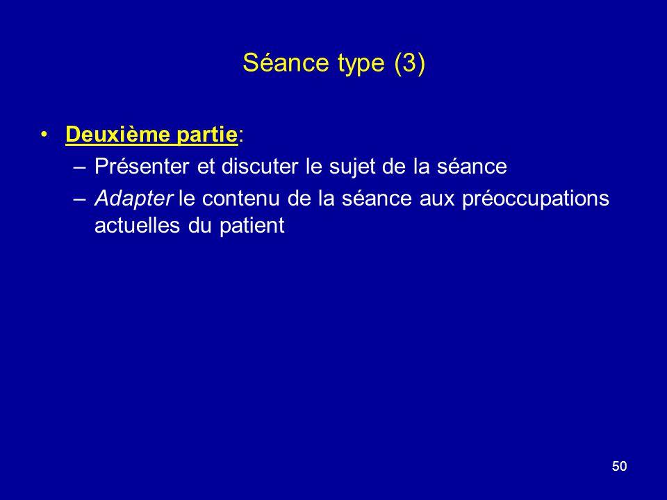 Séance type (3) Deuxième partie: