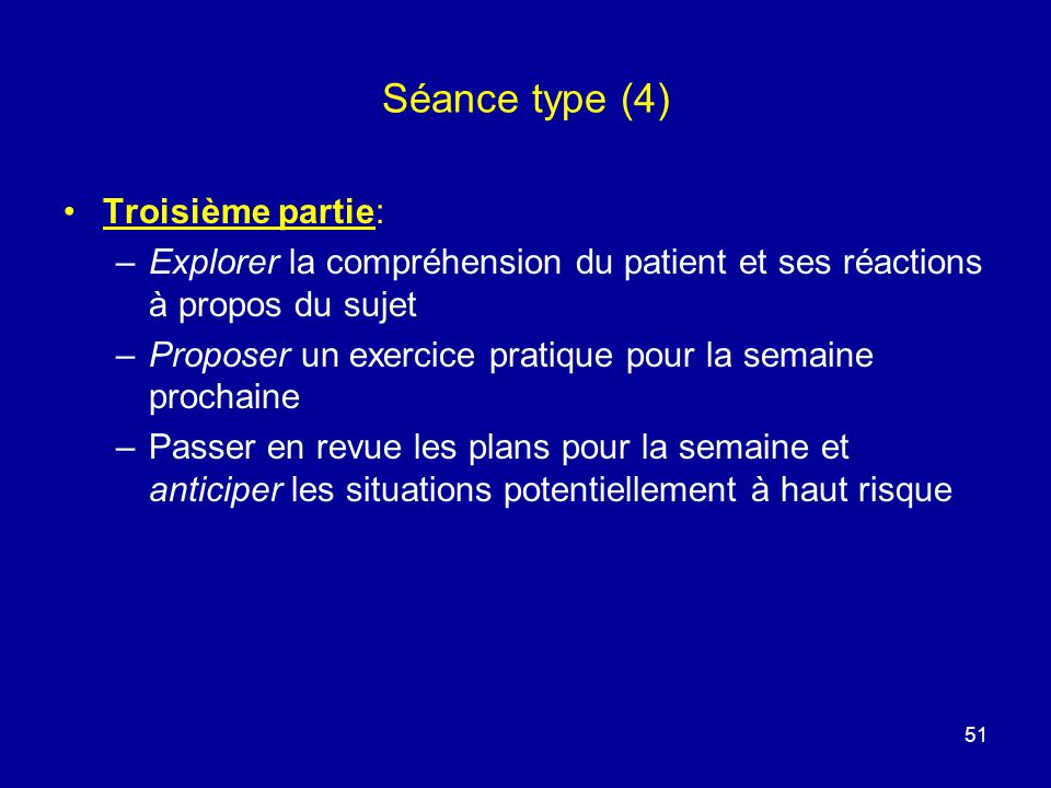 Séance type (4) Troisième partie: