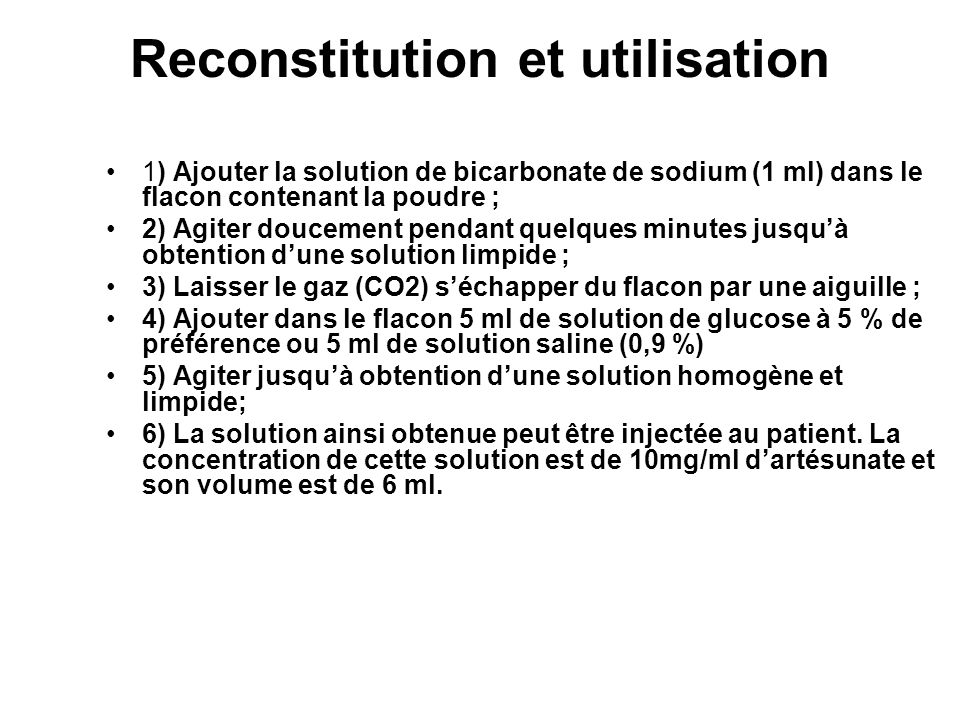 Reconstitution et utilisation