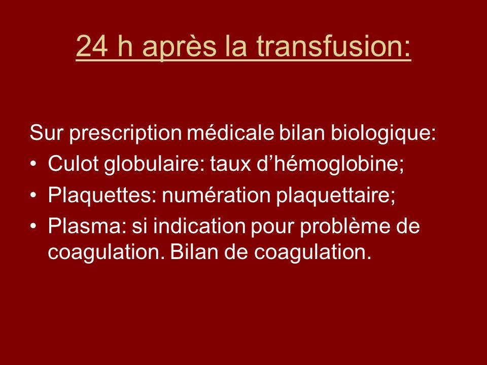 24 h après la transfusion: