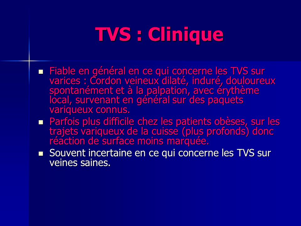 TVS : Clinique