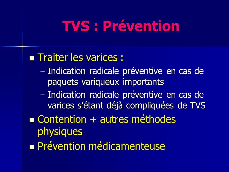TVS : Prévention Traiter les varices :