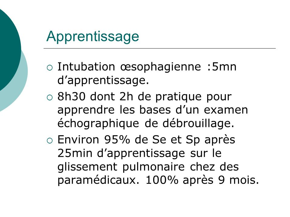 Apprentissage Intubation œsophagienne :5mn d'apprentissage.