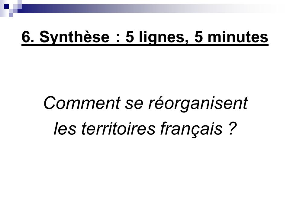 6. Synthèse : 5 lignes, 5 minutes
