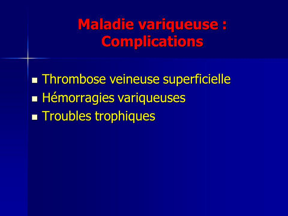 Maladie variqueuse : Complications