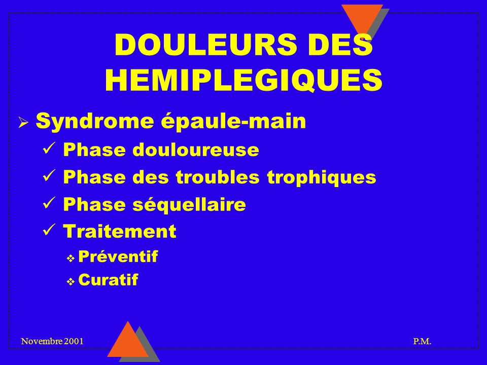 DOULEURS DES HEMIPLEGIQUES