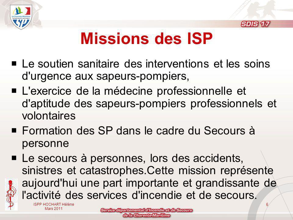 Missions des ISP Le soutien sanitaire des interventions et les soins d urgence aux sapeurs-pompiers,