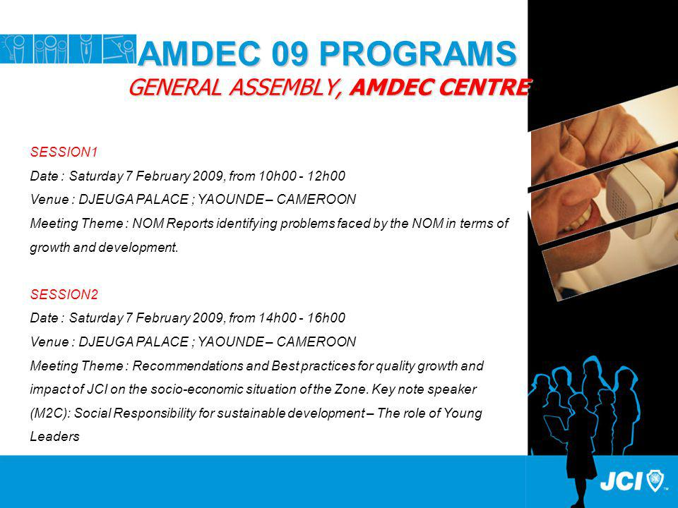 AMDEC 09 PROGRAMS GENERAL ASSEMBLY, AMDEC CENTRE