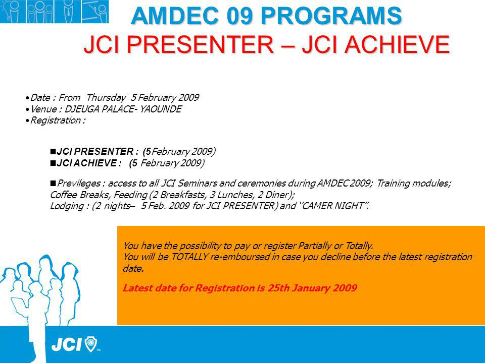 AMDEC 09 PROGRAMS JCI PRESENTER – JCI ACHIEVE