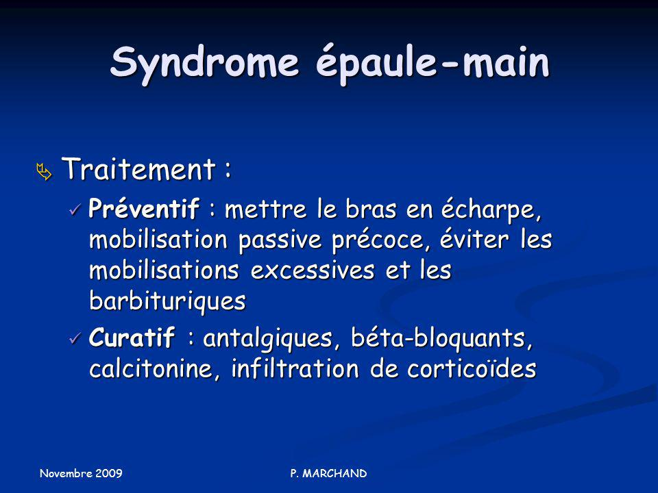 Syndrome épaule-main Traitement :
