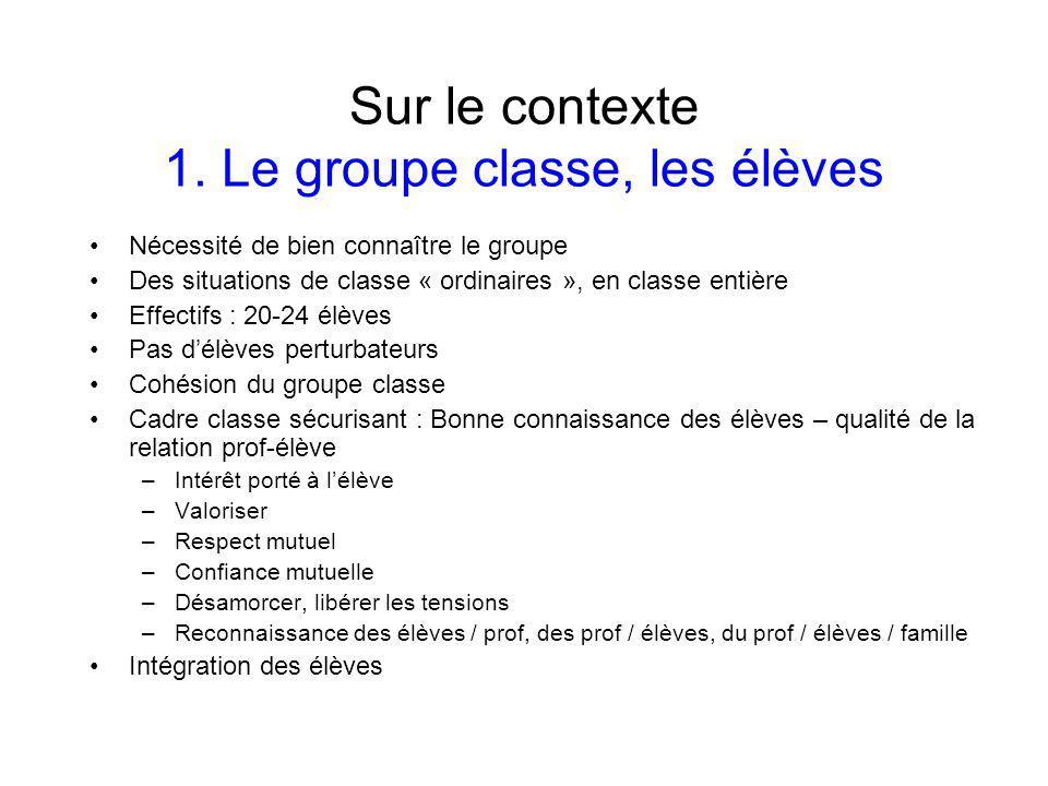 Sur le contexte 1. Le groupe classe, les élèves