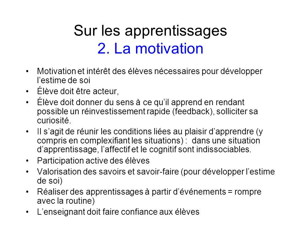 Sur les apprentissages 2. La motivation