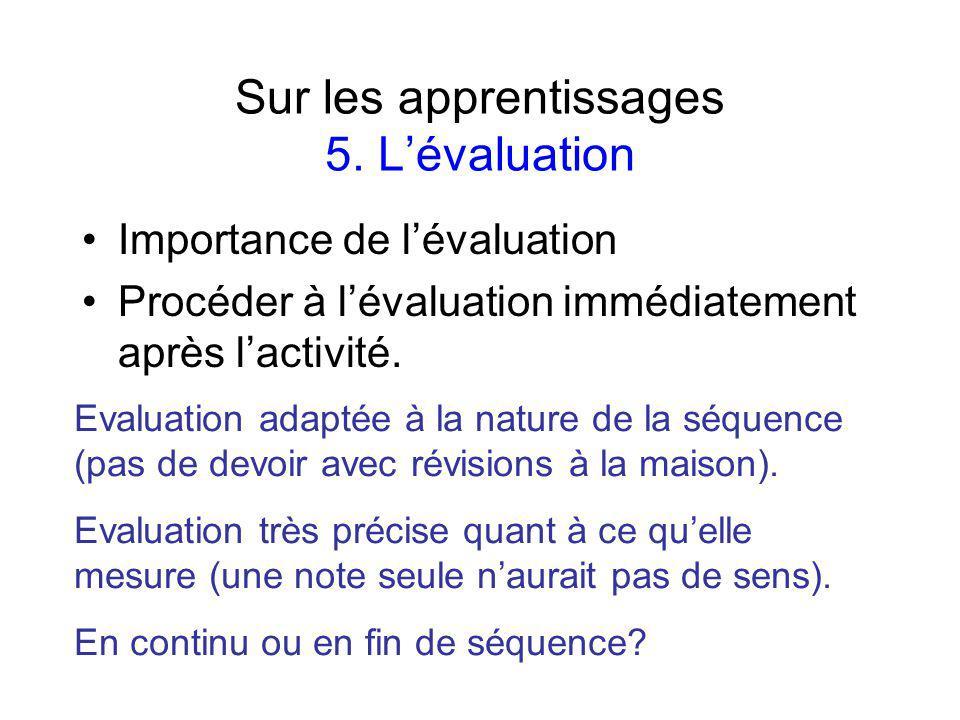 Sur les apprentissages 5. L'évaluation
