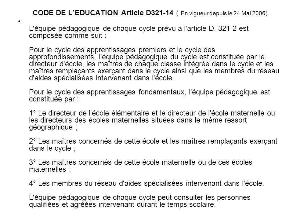 CODE DE L'EDUCATION Article D321-14 ( En vigueur depuis le 24 Mai 2006)