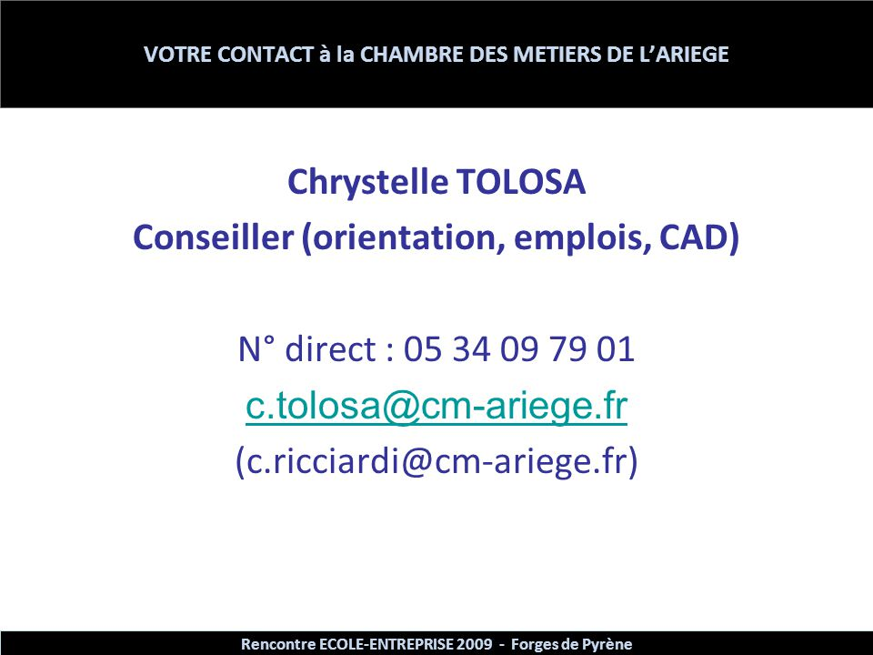 VOTRE CONTACT à la CHAMBRE DES METIERS DE L'ARIEGE
