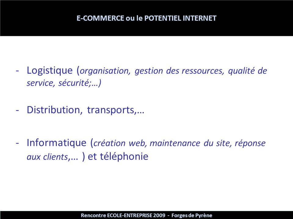 E-COMMERCE ou le POTENTIEL INTERNET