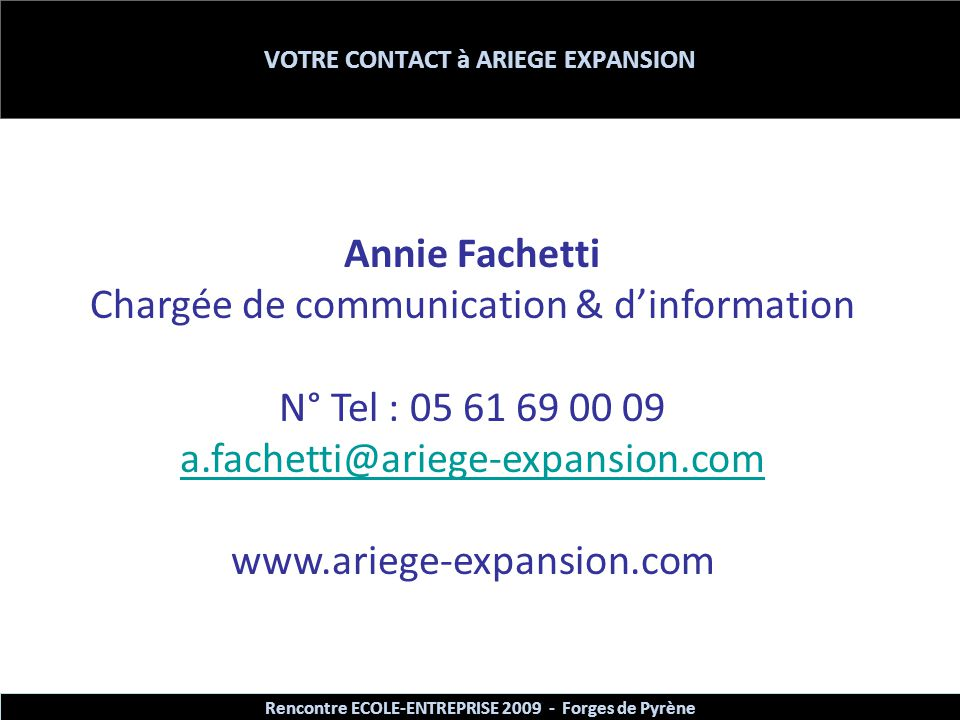 VOTRE CONTACT à ARIEGE EXPANSION