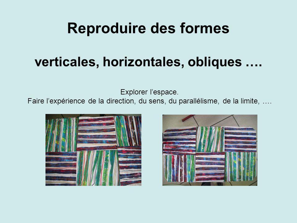 verticales, horizontales, obliques ….