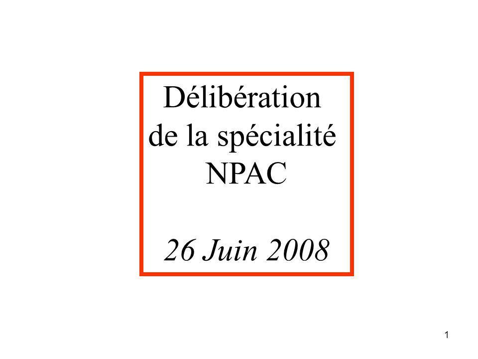 Délibération de la spécialité NPAC 26 Juin 2008