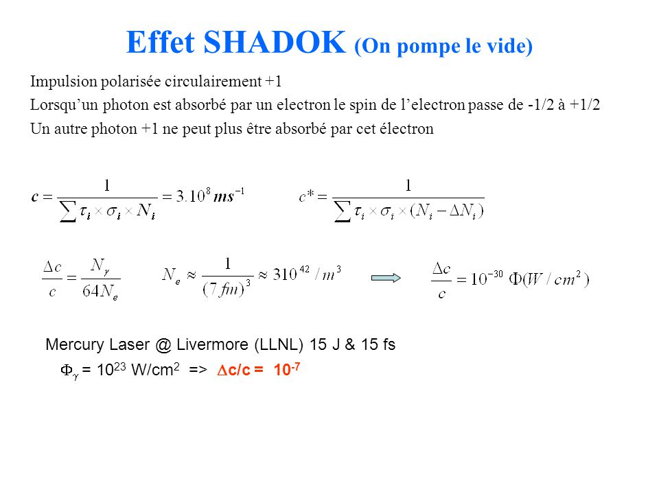 Effet SHADOK (On pompe le vide)