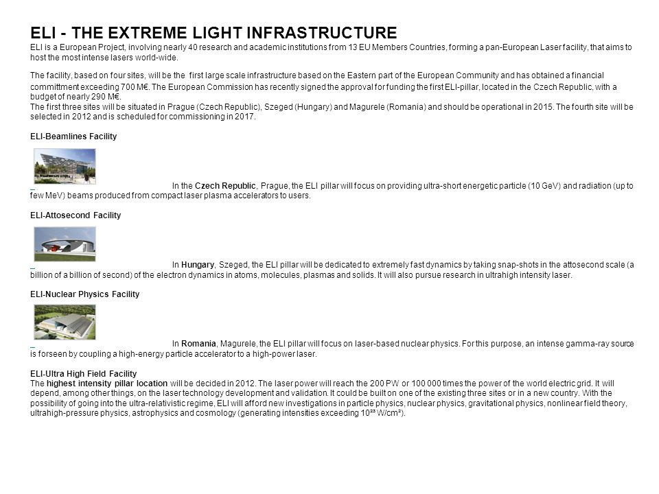 ELI - THE EXTREME LIGHT INFRASTRUCTURE