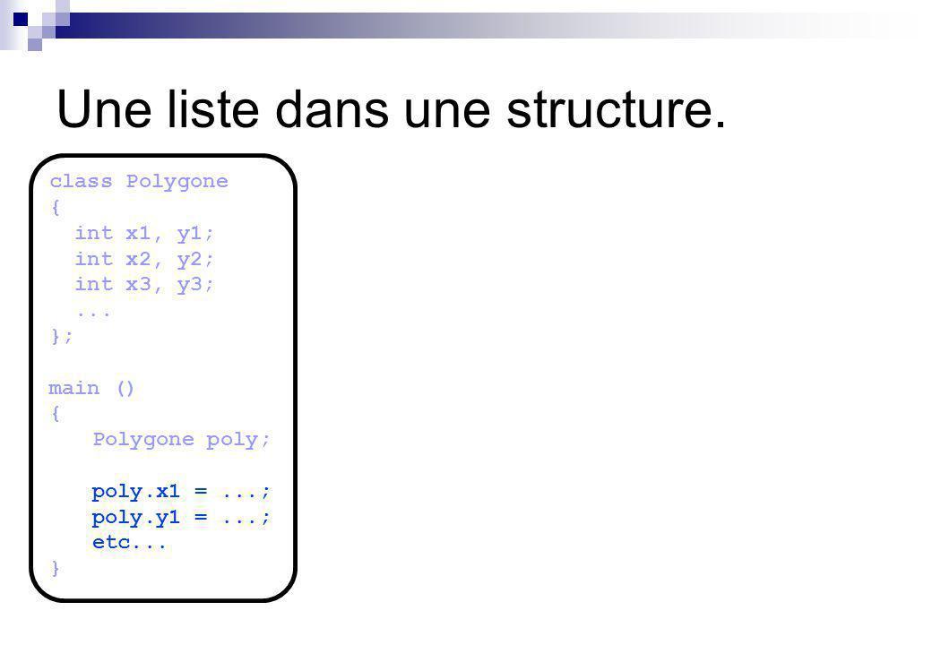 Une liste dans une structure.