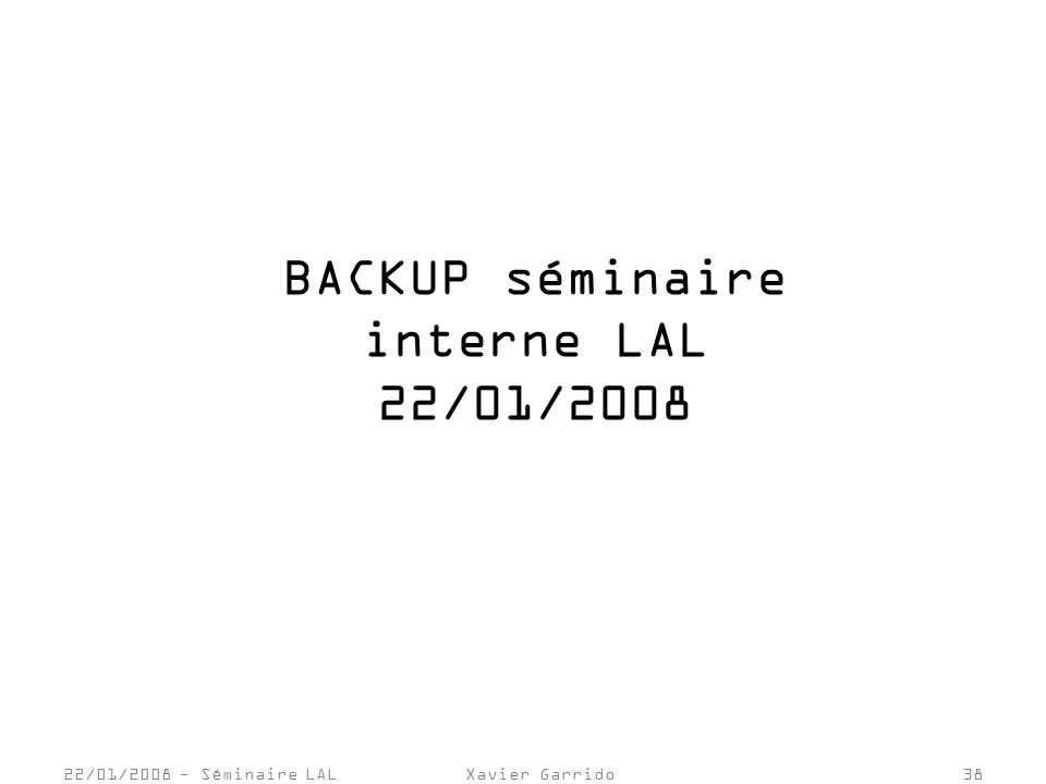 BACKUP séminaire interne LAL