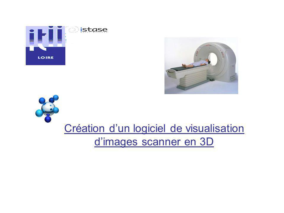 Création d'un logiciel de visualisation d'images scanner en 3D