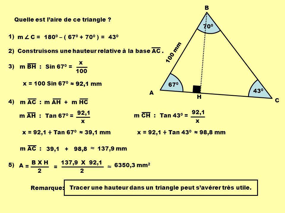 ≈ 670 700 A B C 100 mm H Quelle est l'aire de ce triangle 1)