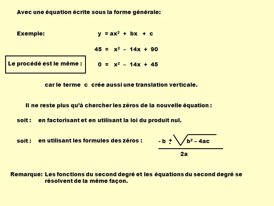 Avec une équation écrite sous la forme générale: