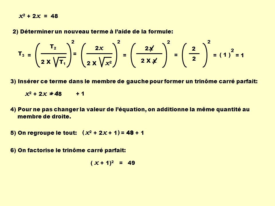 2) Déterminer un nouveau terme à l'aide de la formule: