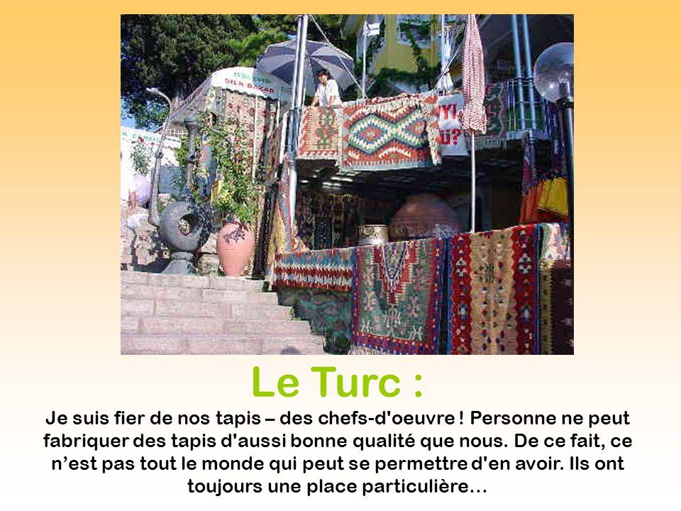 Le Turc :