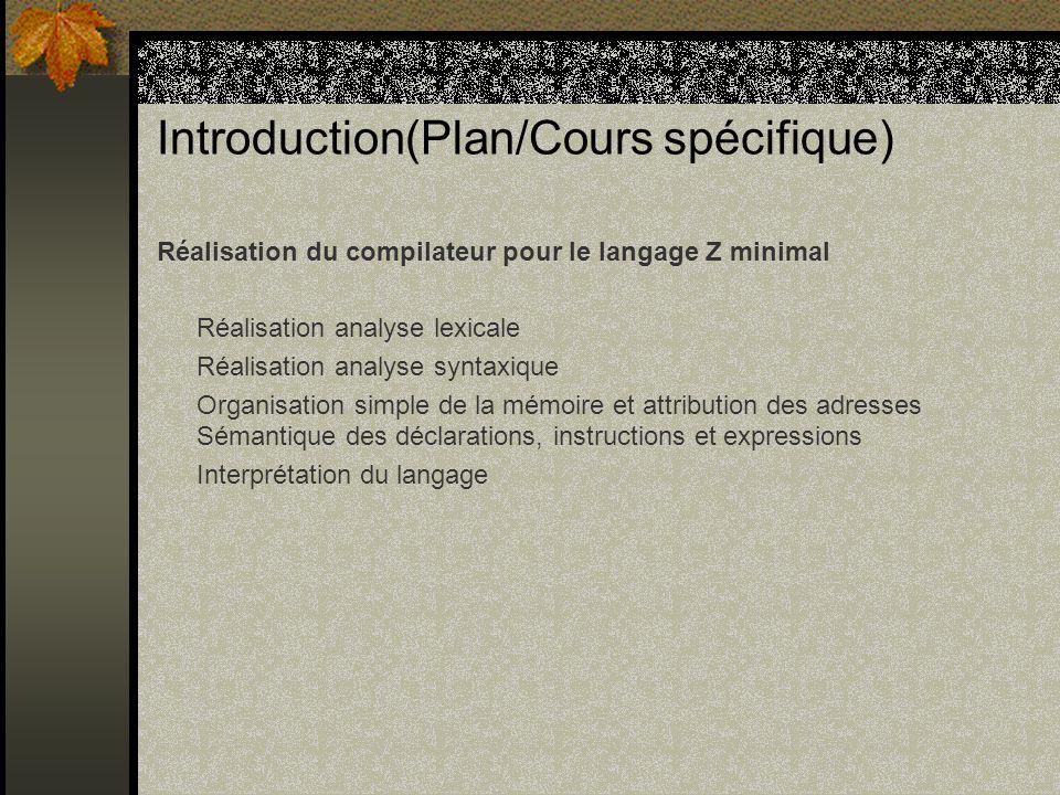 Introduction(Plan/Cours spécifique)
