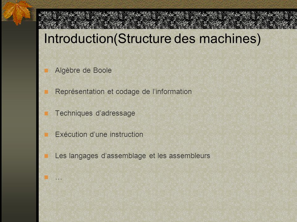 Introduction(Structure des machines)
