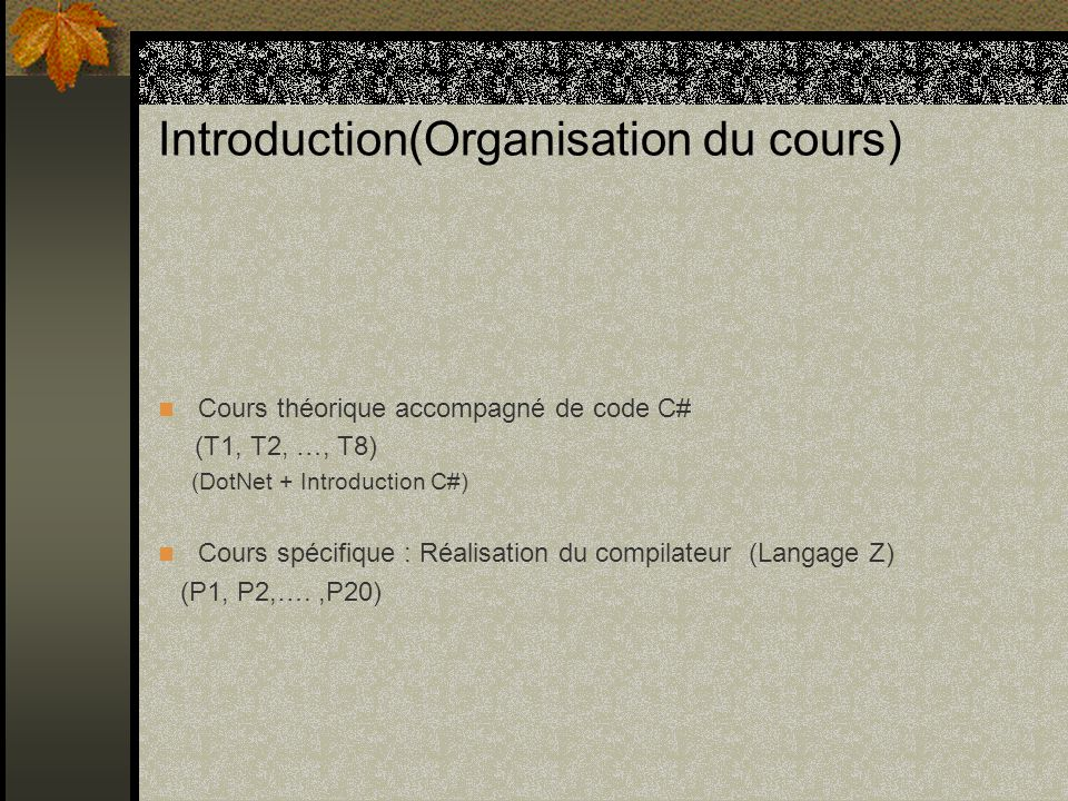 Introduction(Organisation du cours)